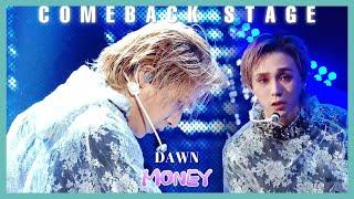 [Comeback Stage] DAWN   MONEY, 던   MONEY show Music core 20191109