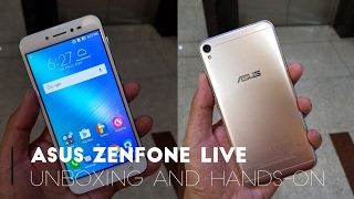 ASUS Zenfone Live Unboxing and Hands-on