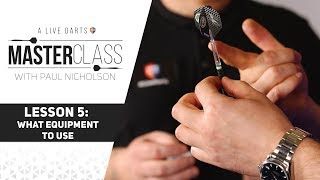 A Live Darts Masteŗclass | Lesson 5 - Choosing the right equipment