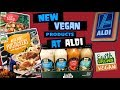 NEW VEGAN Products at ALDI - On a Budget