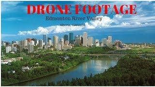 DRONE FOOTAGE Edmonton River Valley
