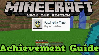 "Minecraft Xbox One ""Passing The Time"" Achievement Guide / tutorial"
