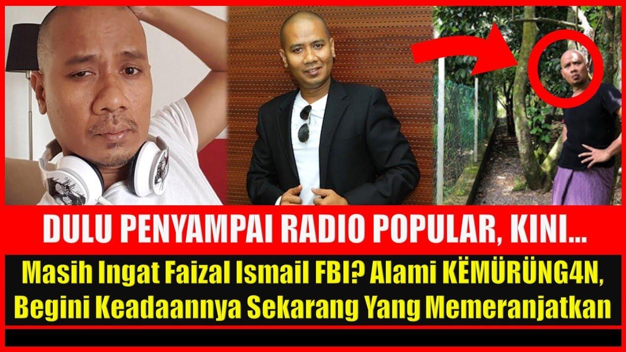 Download Masih Ingat Faizal Ismail FBI? Alami KËMÜRÜNG4N, Begini Keadaannya Sekarang Yang Memeranjatkan