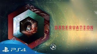 Observation | Reveal Trailer | PS4