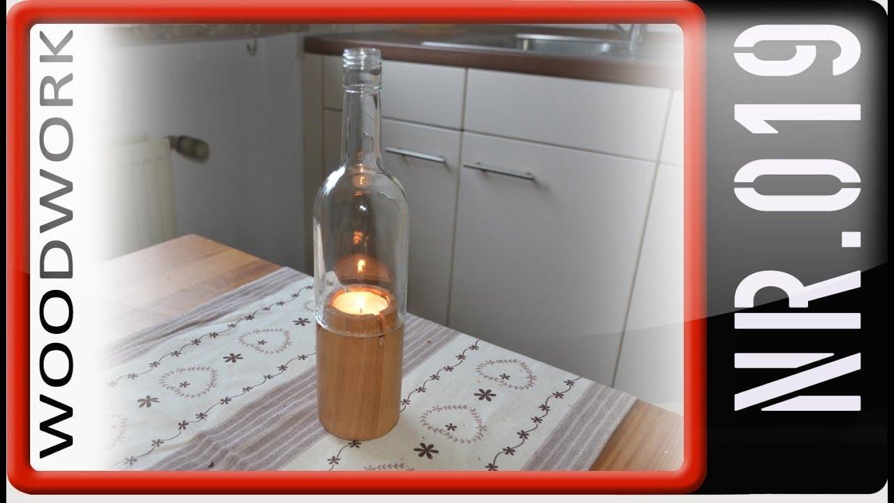 windlicht drechseln flaschen recycling geschenkidee teil2 youtube. Black Bedroom Furniture Sets. Home Design Ideas