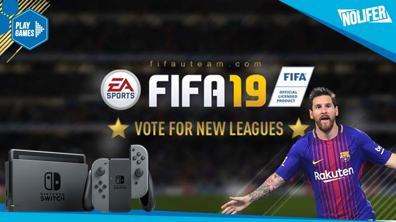 Rumor Fifa 19 Saldra En Nintendo Switch Segun Marcus Sellars