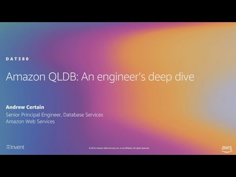 AWS re:Invent 2019: Amazon QLDB: An engineer's deep dive on why this is a game changer (DAT380)