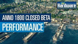 Anno 1800 Closed Beta   Performance @ RTX 2060 & Vega 56   Ryzen 7
