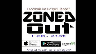 Freeman Da Gospel Rapper