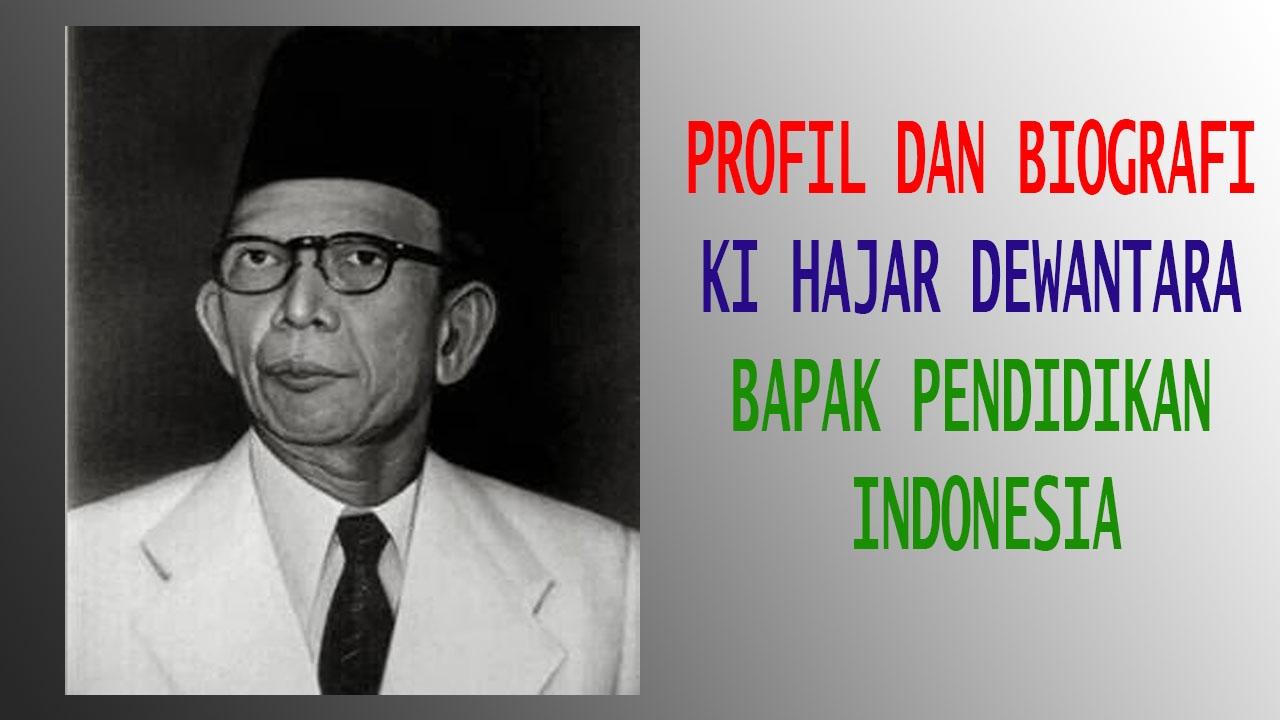 Biografi Ki Hajar Dewantara Bapak Pendidikan Indonesia Youtube