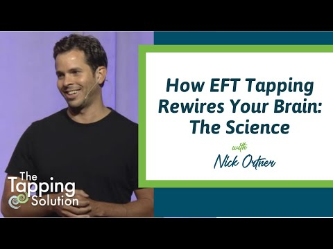 Nick Ortner Talks About How to Rewire the Brain with EFT - The Tapping Solution