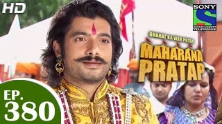 Bharat Ka Veer Putra Maharana Pratap - महाराणा प्रताप - Episode 380 - 11th March 2015
