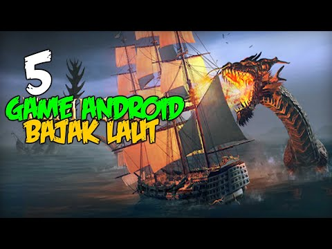 5 Game Android Mirip Sea Of Thieves OFFLINE / Online  !