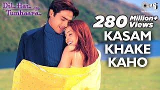 Gambar cover Kasam Khake Kaho Video Song - Dil Hai Tumhaara | Preity, Arjun & Mahima | Alka Y & Kumar Sanu