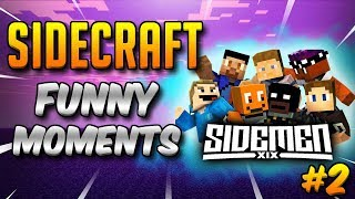 SIDECRAFT Funny Moments Compilation #2 (SIDEMEN Minecraft)