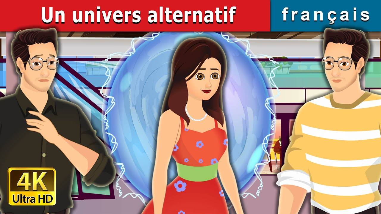 Download Un univers alternatif |  The Alternate Universe in  French | French Fairy Tales
