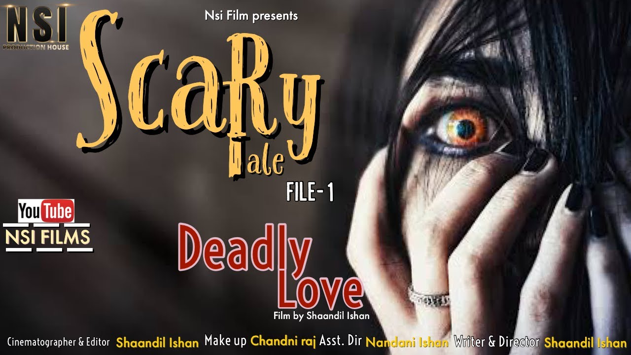 """Download #Full_Movie_Horror_Film """"Deadly Love"""" Based on a True Incident   Film by Shandil Ishan - Love_Life"""