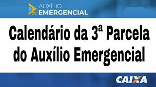 Calendário Da 3ª Parcela Do Auxílio Emergencial