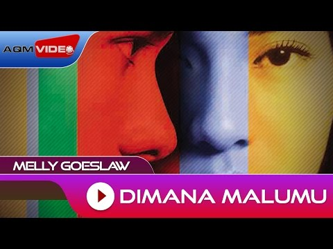 Melly Goeslaw - Dimana Malu Mu | Official Audio