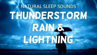 Wind and Rain Sounds for Sleeping - Thunder and lightning storm by night