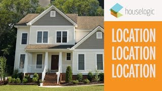 Location | Deciding Where To Buy a House and Live