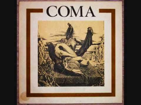 Coma - ...down from the Trees