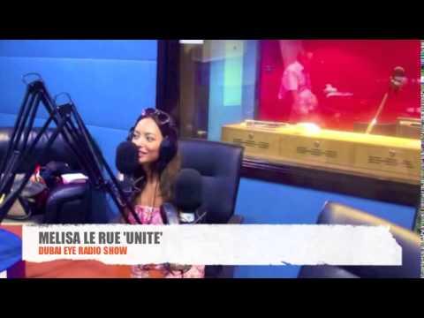 Unite   Melisa Le Rue   Dubai eye radio show