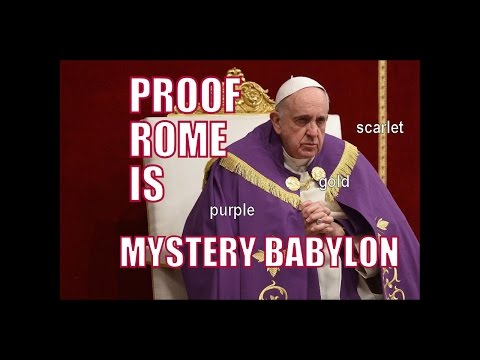 Proof Rome Is Mystery Babylon