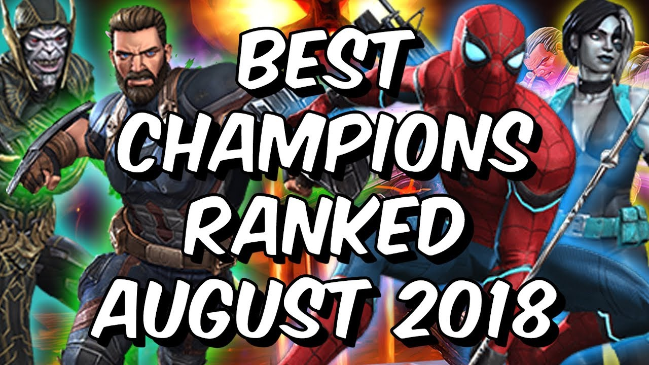 Best Champions Ranked August 2018 - Seatin's Tier List - Marvel Contest Of  Champions