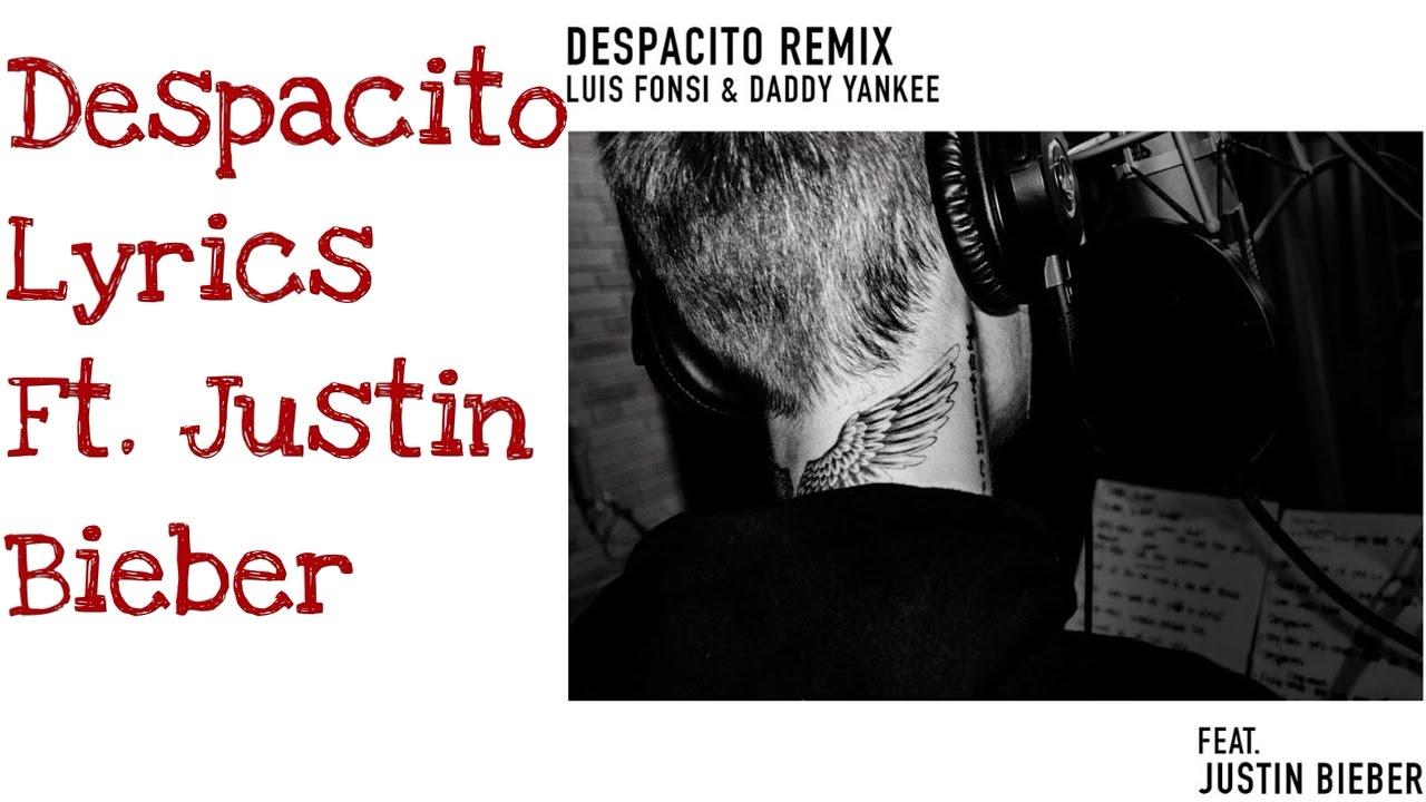 "Justin Bieber - Despacito (Remix)|Lyrics| [Lyrics video] ""Official ..."