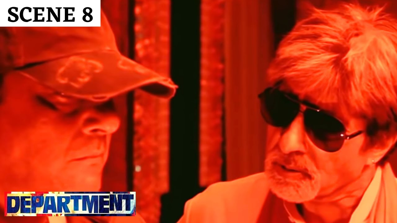 Department   Scene 8   डिपार्टमेंट   Sanjay Dutt   Rana Daggupati   Amitabh Bachchan