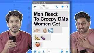 Men React To Creepy DMs Women Receive | MissMalini