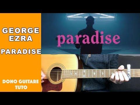 George Ezra - ParadiseTUTO (EASY)