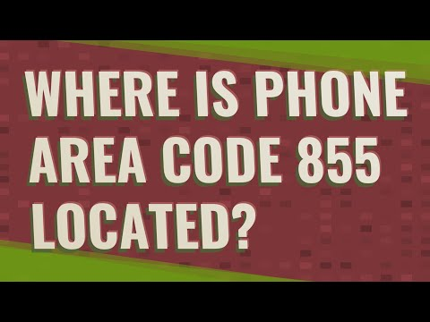 Where Is Phone Area Code 855 Located?