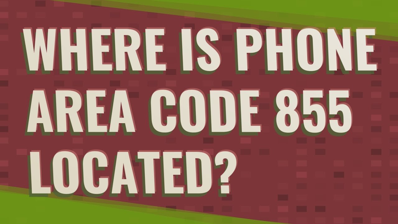 is area code 855 toll free