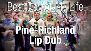 Pine-Richland High School Lip Dub | Best Day of my Life