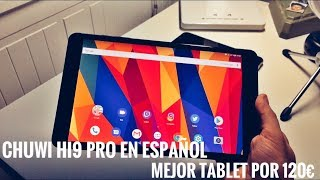 Chuwi HI9 Pro Review en Español - La Mejor Tablet 2K Por 120€