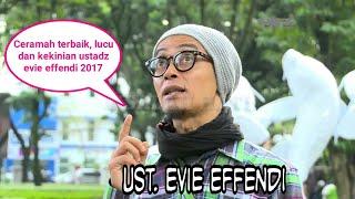Ceramah Ustadz Gaul Lucu dan Kekinian Evie Effendi Terbaru 2017 Deet Tapi Ngepret Audio mp3