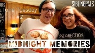 TUNE TUESDAY #3 | ONE DIRECTION MIDNIGHT MEMORIES