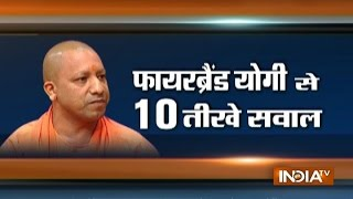 Watch: IndiaTV's Managing Editor Ajit Anjum asks 10 questions to Yogi Adityanath