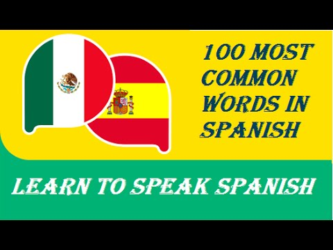 Learn to Speak Spanish: ( Español ) 100 most used phrases in Spanish