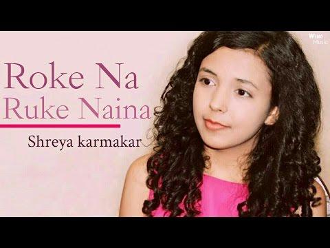 Roke Na Ruke Naina - Female Version | Cover Song | Badrinath ki Dulhania