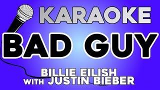 Baixar Billie Eilish - bad guy (with Justin Bieber) KARAOKE