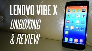 Lenovo Vibe X Unboxing And First Review