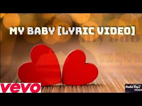 The Wanted BoyZ – my baby (prod. I-Greezo) [Lyric Video] (Afrikaanse Musiek)