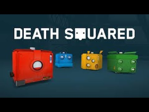 It's getting tough! Death Squared EP. 2 |