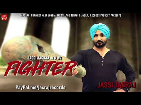 Fighter (Full Song) - Jassi Jasraj- Latest Punjabi Song 2019 - Jasraj Records