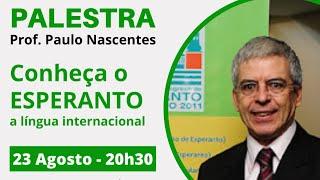 IEEE PES UnB - Conheça o Esperanto, o Idioma Internacional - Prof. Paulo Nascentes