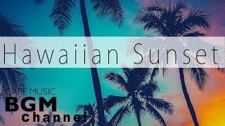 Hawaiian Sunset Guitar - Beach Chill Out Music Instrumental