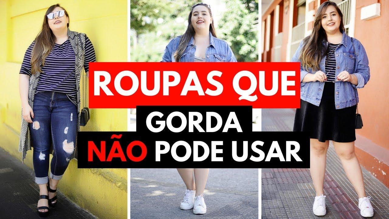 cdca0d5ea Roupas que gorda NÃO PODE usar    por Ana Luiza Palhares ❤ - YouTube